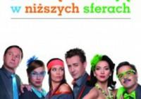 """Spektakl odwolany! Teatr Kamienica- """"Jak sie kochaja w nizszych sferach"""""""