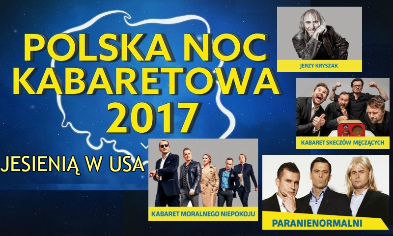 Polska Noc Kabaretowa 2017, New York