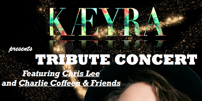 KAEYRA Tribute Concert by KAEYRA LLC.