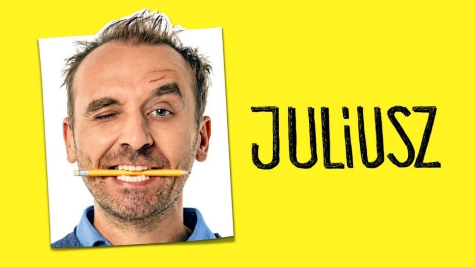 "Znakomita komedia ""JULIUSZ"" sobota 10pm"