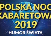 "Polska Noc Kabaretowa 2019  ""Humor Świata"" – Chicago"