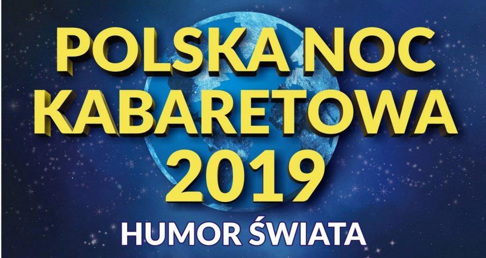"Polska Noc Kabaretowa 2019  ""Humor Świata"" – Nowy Jork"