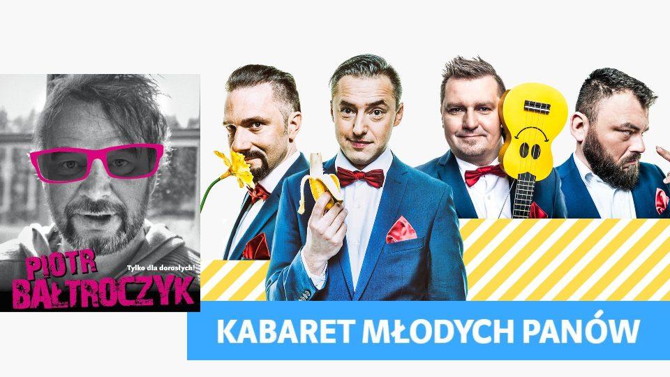 Kabaret Młodych Panów & Piotr Bałtroczyk – Chicago, sobota 7pm