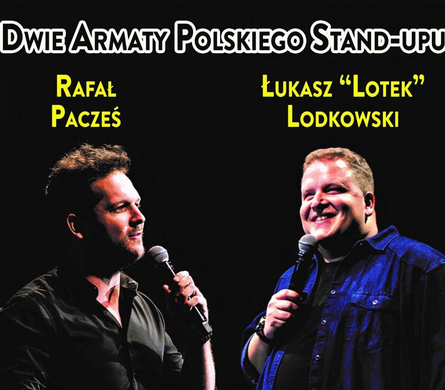"""Rafał Pacześ & Łukasz """"Lotek"""" Lodkowski – Dwie armaty polskiego stand-upu – Chicago DODATKOWY WYSTĘP"""